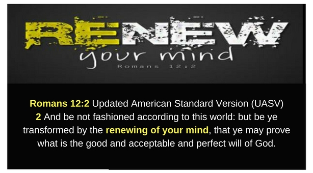 Renew Your Mind_Romans 12.2 Renewing Your Mind