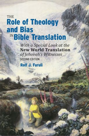 rolf-furuli_the-role-of-theology-and-bias-in-bible-translation_second-edition