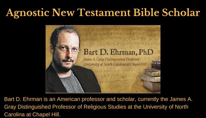 Bart D. Ehrman_Agnostic New Testament Bible Scholar