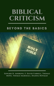 BIBLICAL CRITICISM - Beyond the Basics
