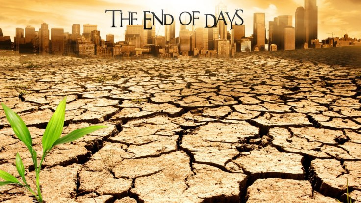 last-days_armageddon_end-times_great-tribulation_End of days