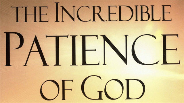 Patience of God