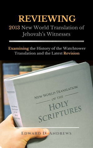 REVIEWING 2013 New World Translation