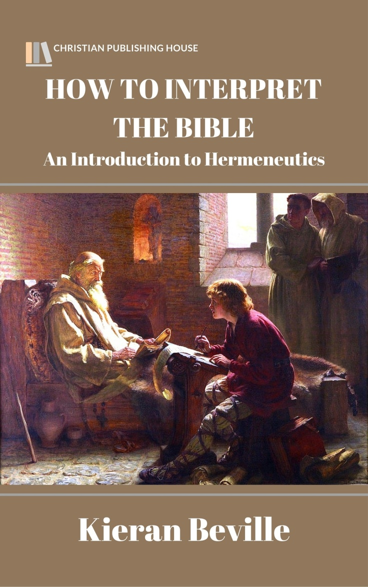 BIBLICAL INTERPRETATION – A Literal-Historical-Grammatical