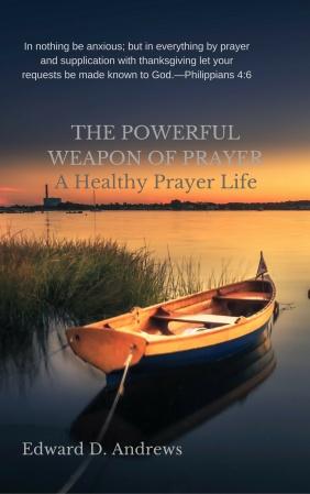 Powerful Weapon of Prayer
