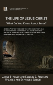 THE LIFE OF JESUS CHRIST by Stalker-1