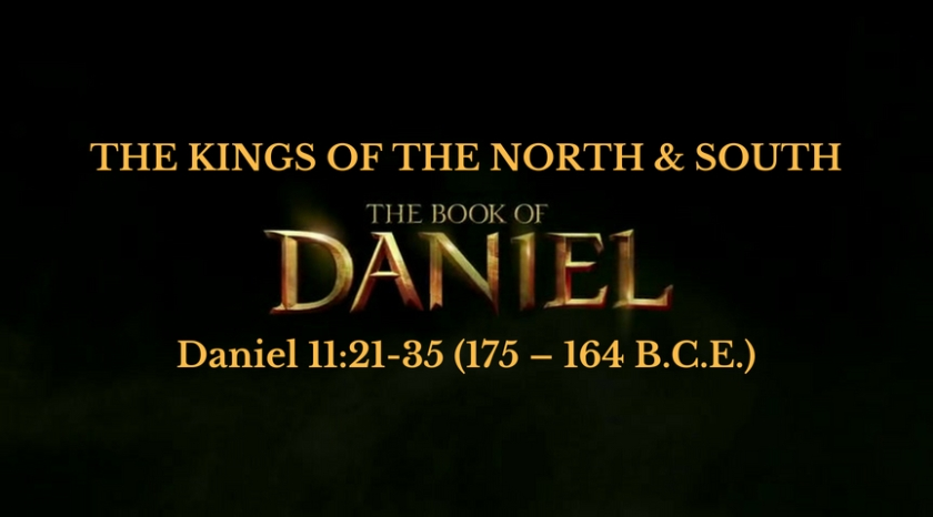 BIBLE PROPHECY: The Kings of the South and the North Daniel