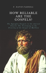 HOW RELIABLE ARE THE GOSPELS