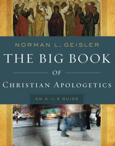 Big Book Of Christian Apologetics