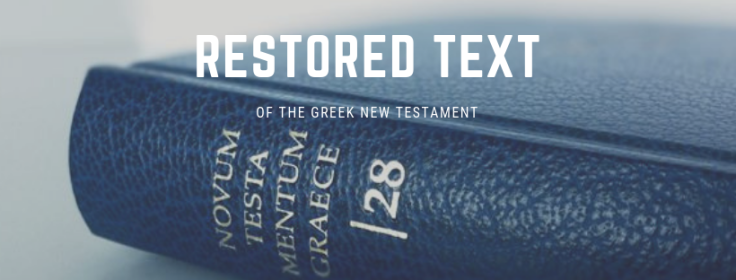 RESTORED TEXT nestle-aland 28th edition