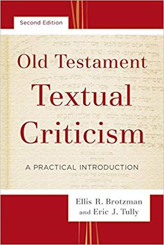 Old Testament Textual Criticism - A Practical Introduction