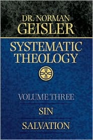 Geisler Systematic Theology